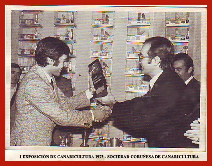 I Expo Canaricultura 1973 Socieda Coruñesa de Canaricultura